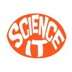 """""""Science It"""""""